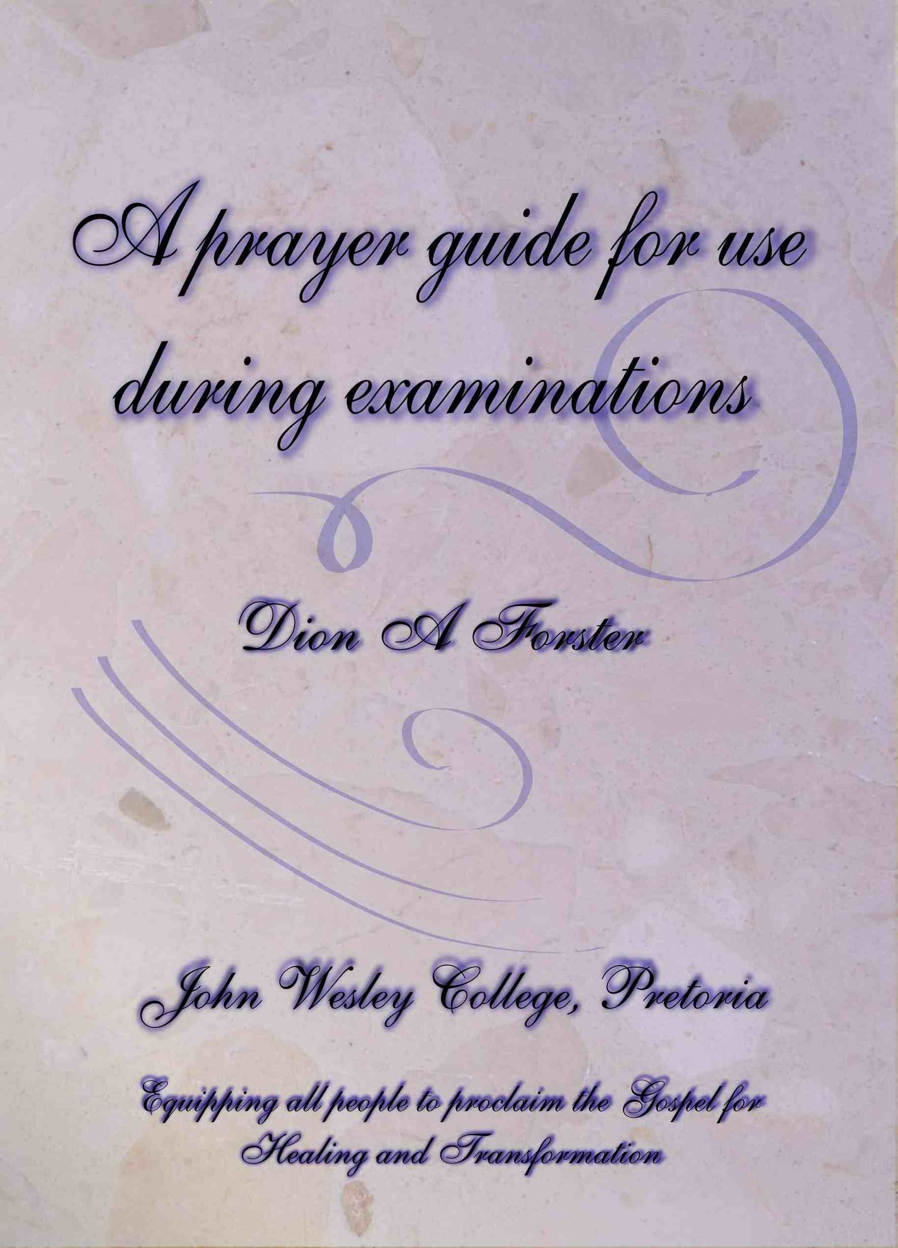 Prayer Guide for use during examinations